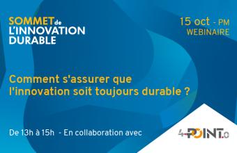 Sommet de l'ID | Comment s'assurer que l'innovation soit toujours durable?